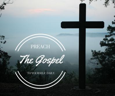 PREACHTHEGOSPELTOYOURSELF