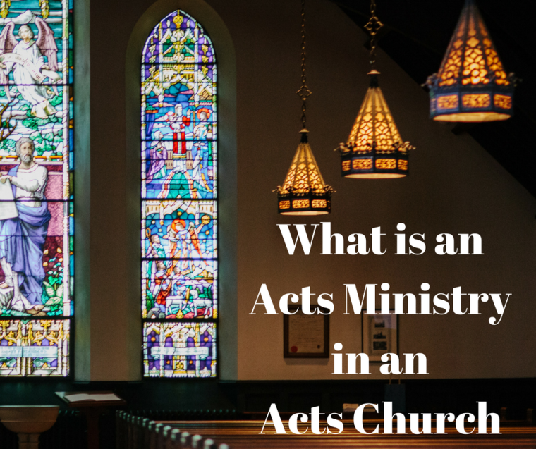 What is anActs Ministryin an Acts Church