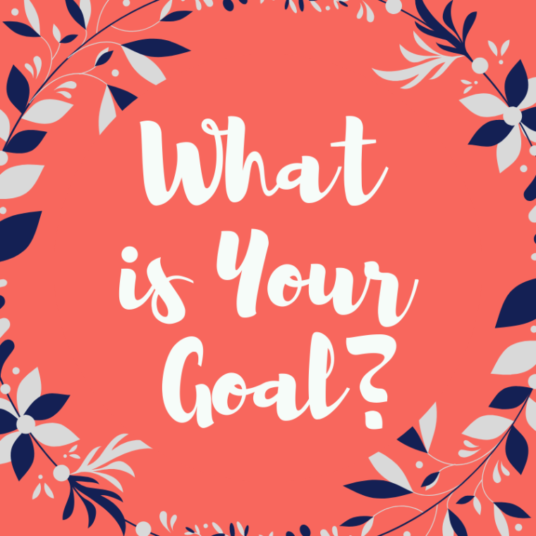 What is Your Goal_.png